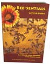 Bee-sentials - A Field Guide